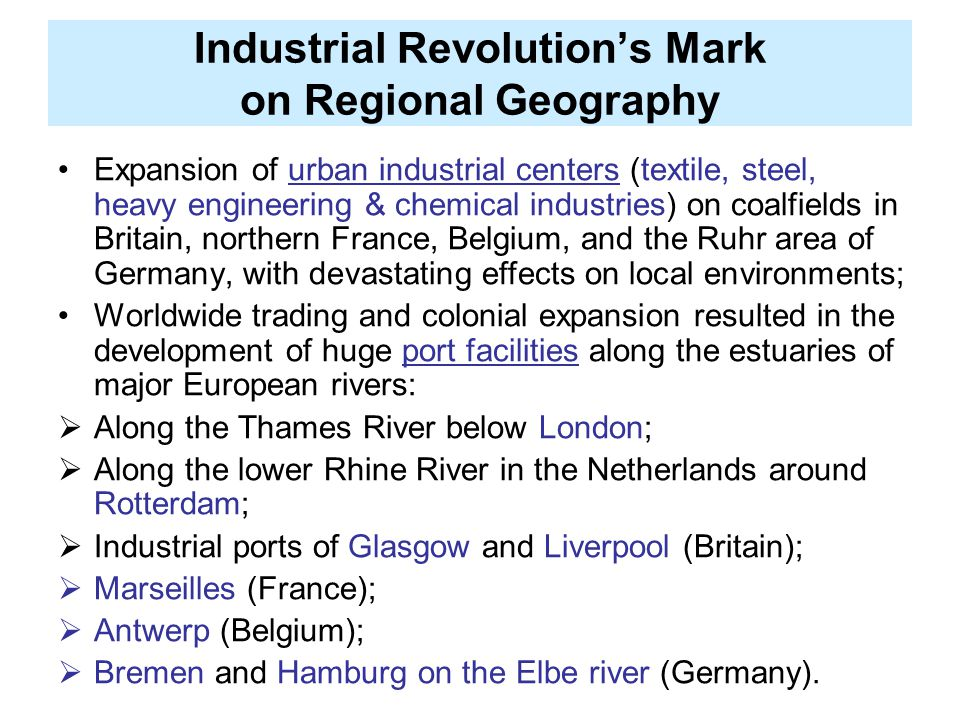 Industrial Revolution's Mark on Regional Geography