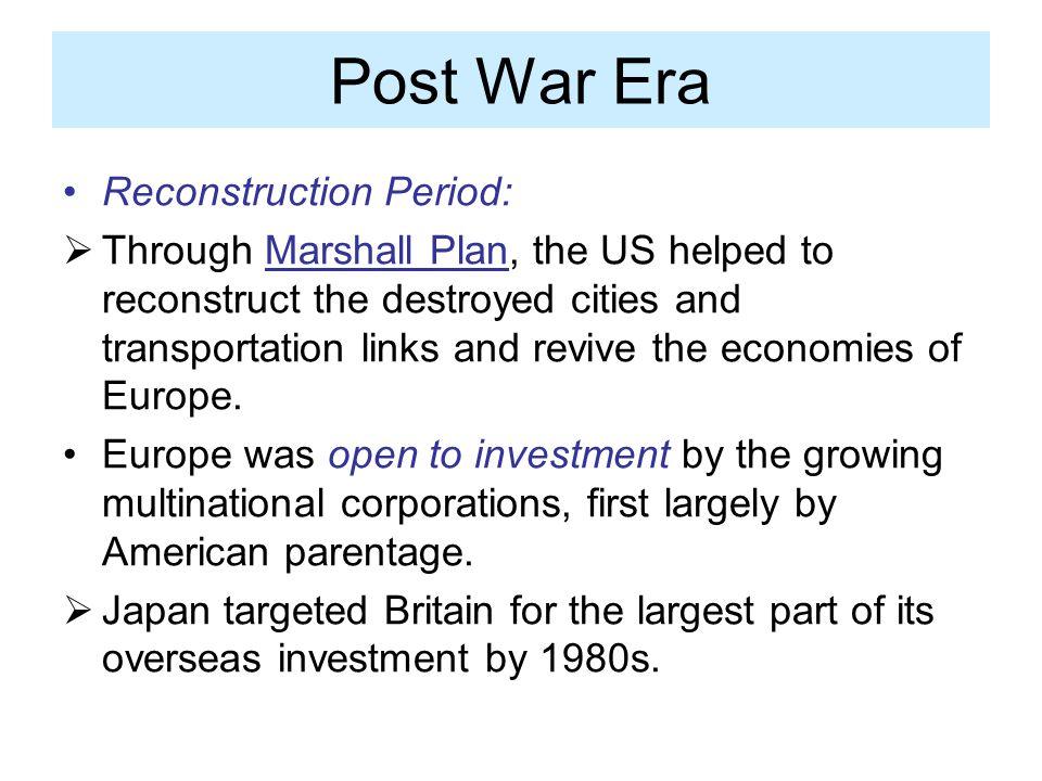 Post War Era Reconstruction Period: