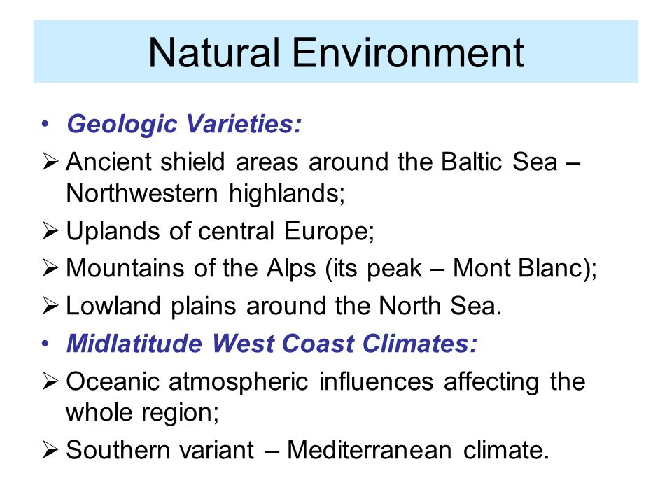 Natural Environment Geologic Varieties: