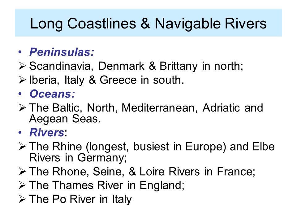 Long Coastlines & Navigable Rivers