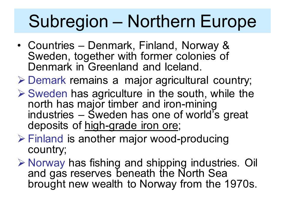 Subregion – Northern Europe