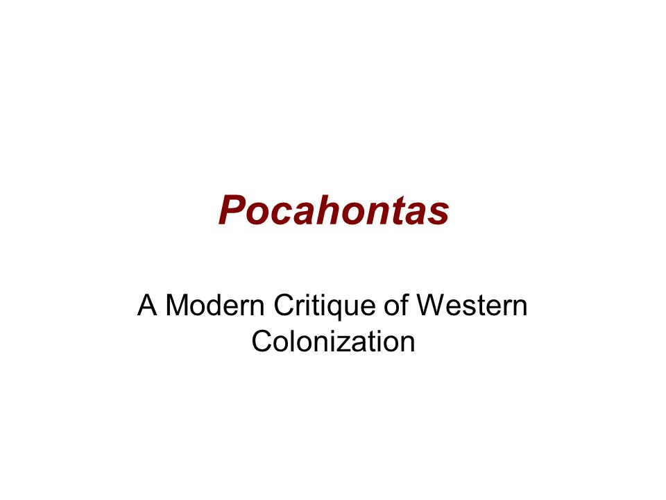 A Modern Critique of Western Colonization