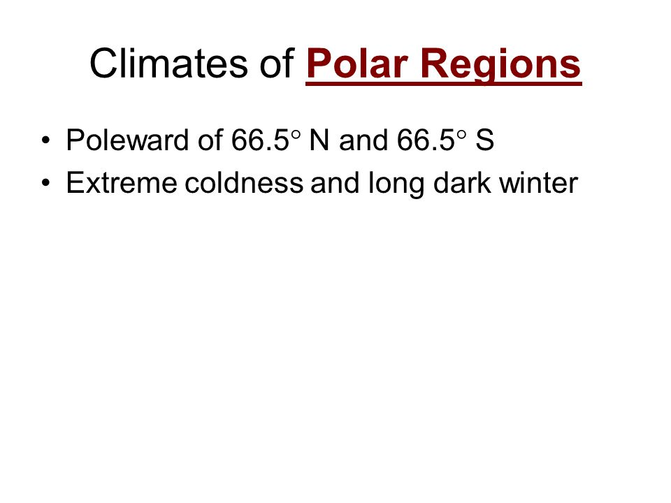 Climates of Polar Regions