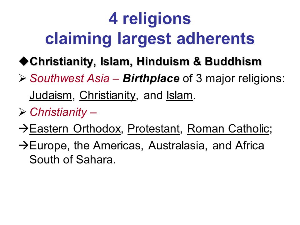 4 religions claiming largest adherents