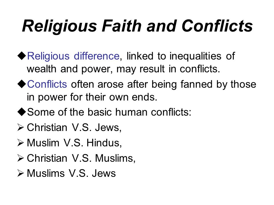 Religious Faith and Conflicts