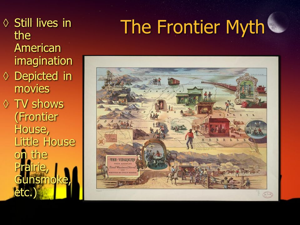 myth of frontier Earlier today i was re-reading some of richard slotkin's gunfighter nation: the  myth of the frontier in twentieth-century america (1992), which.