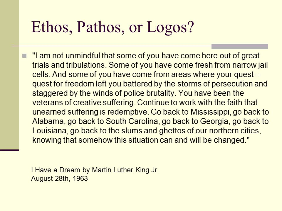 """martin luther king pathos and ethos I have a dream ethos pathos logos ethos  """"i have a dream that my four  king  points out the contrast between expectations and reality by."""