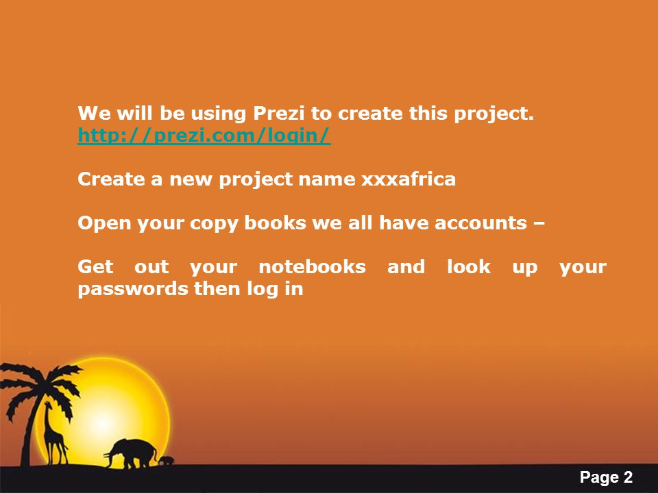 We will be using Prezi to create this project.