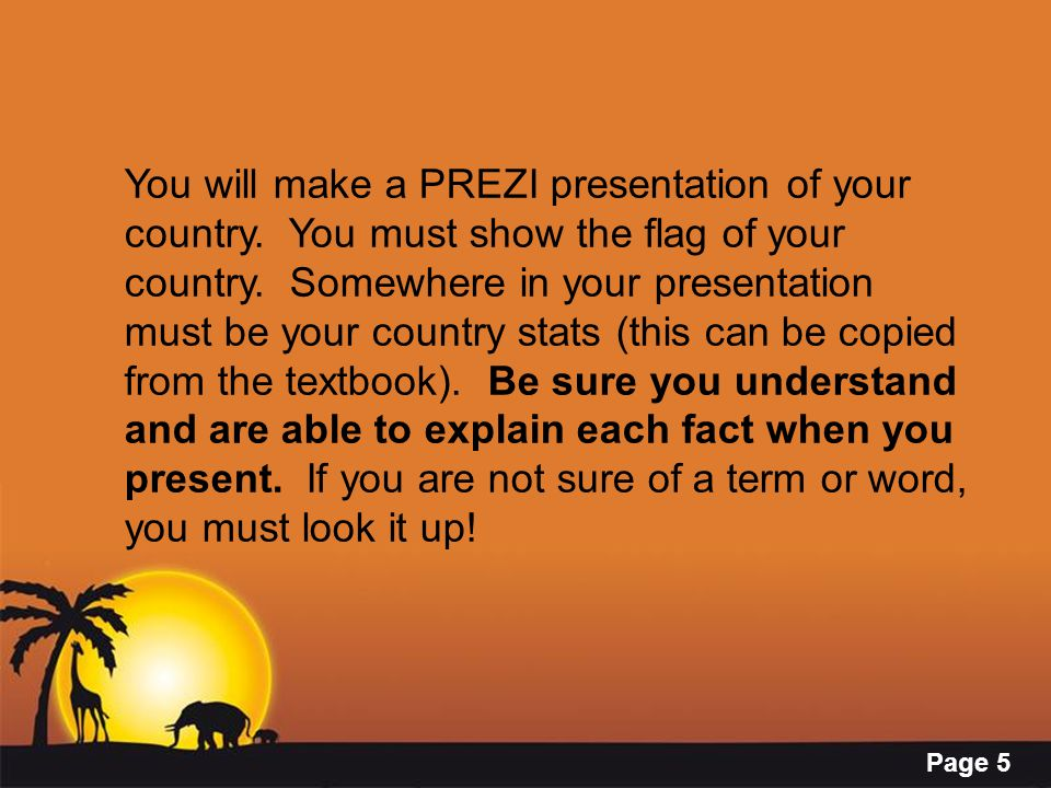 You will make a PREZI presentation of your country