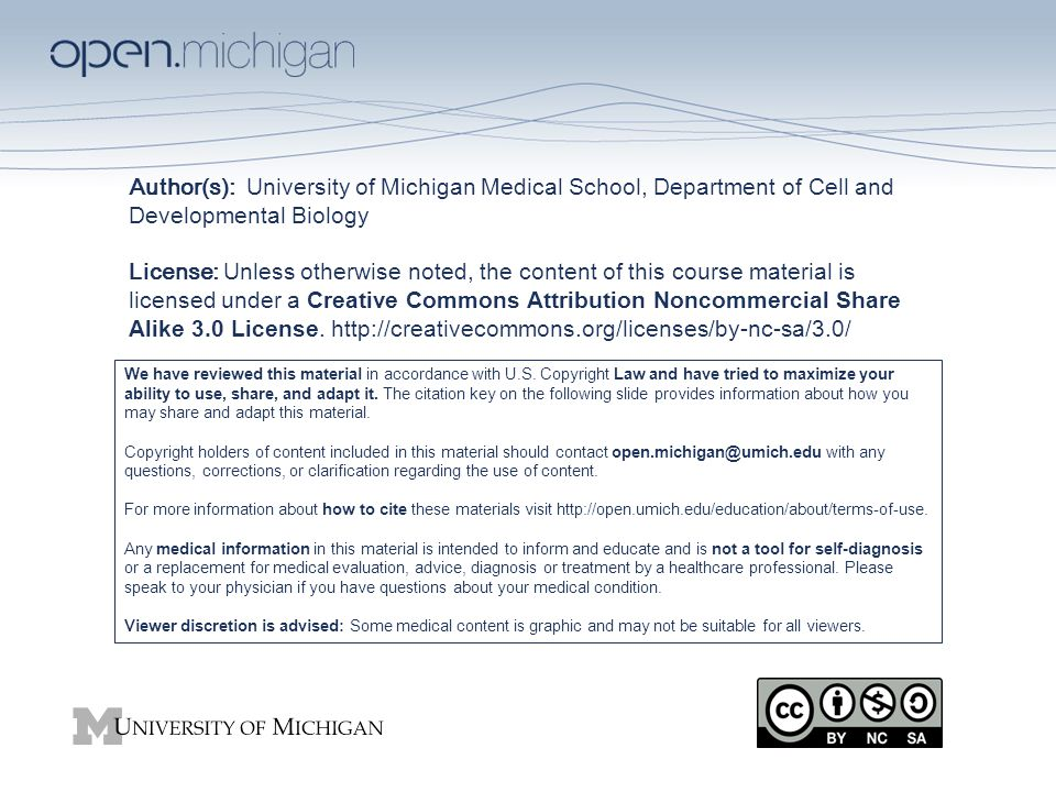 Author(s): University of Michigan Medical School, Department of Cell ...