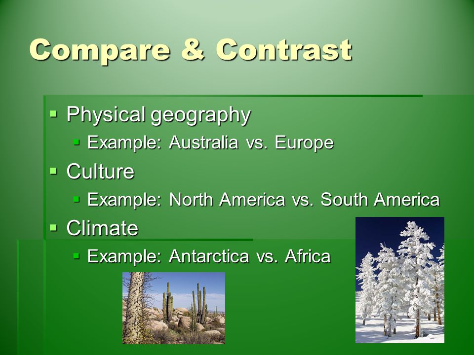 compare and contrast the way geography