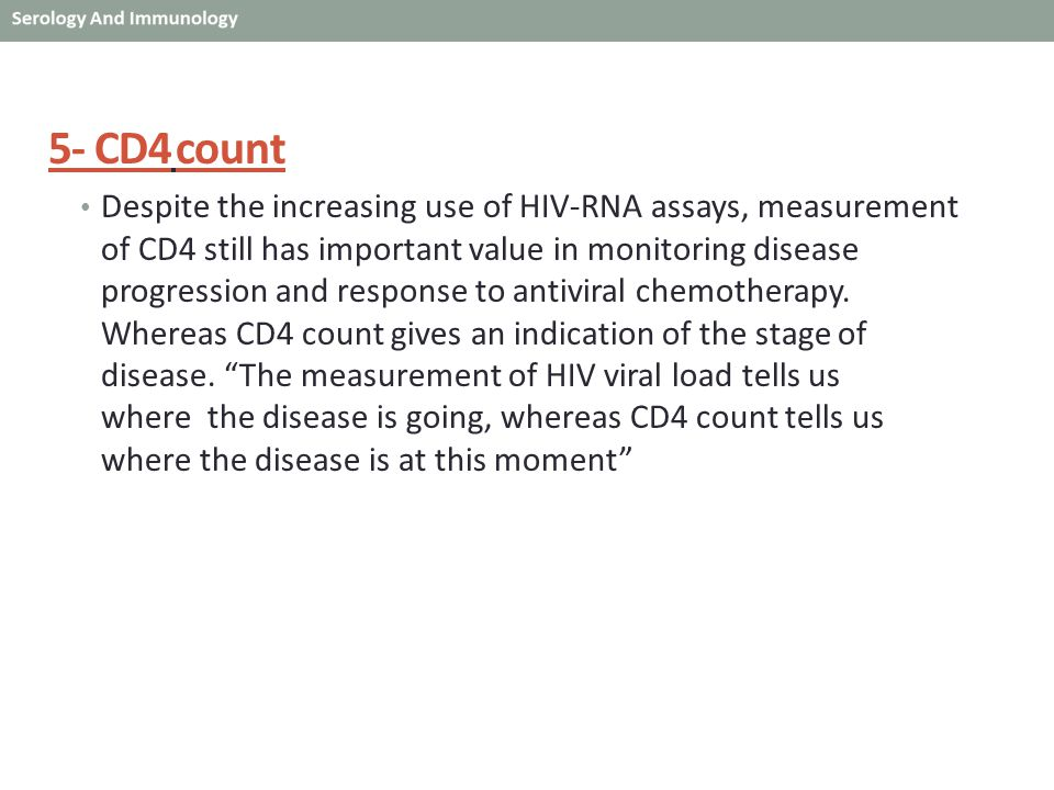 5- CD4 count