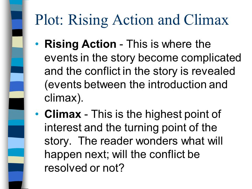 Plot: Rising Action and Climax
