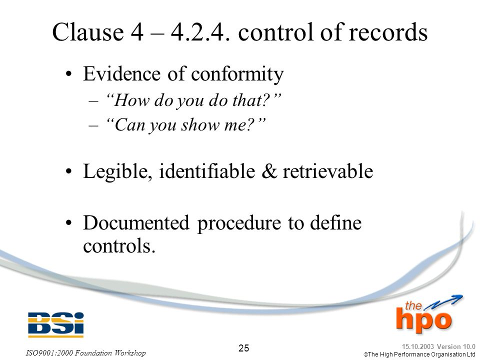 Clause 4 – control of records