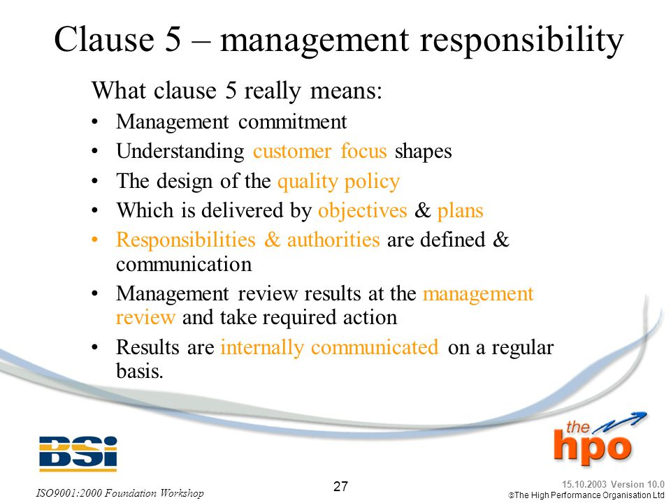 Clause 5 – management responsibility