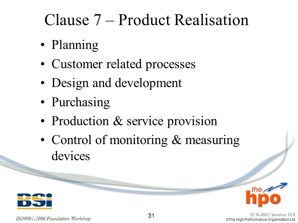 Clause 7 – Product Realisation