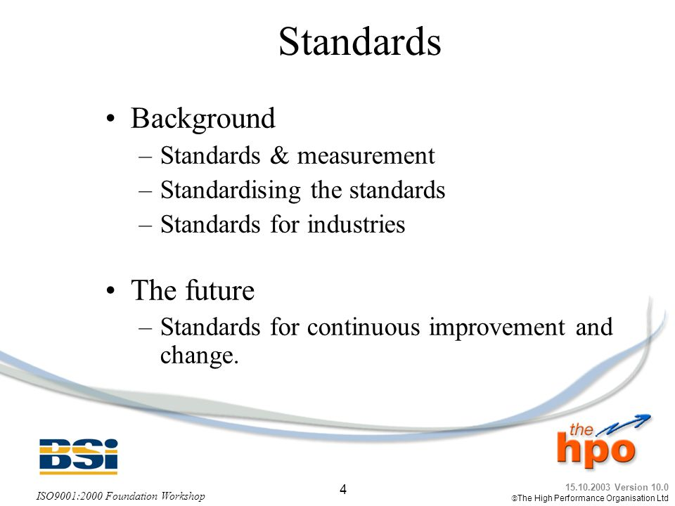 Standards Background The future Standards & measurement