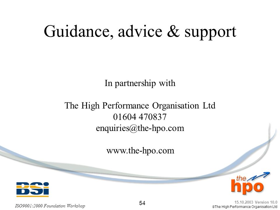 Guidance, advice & support