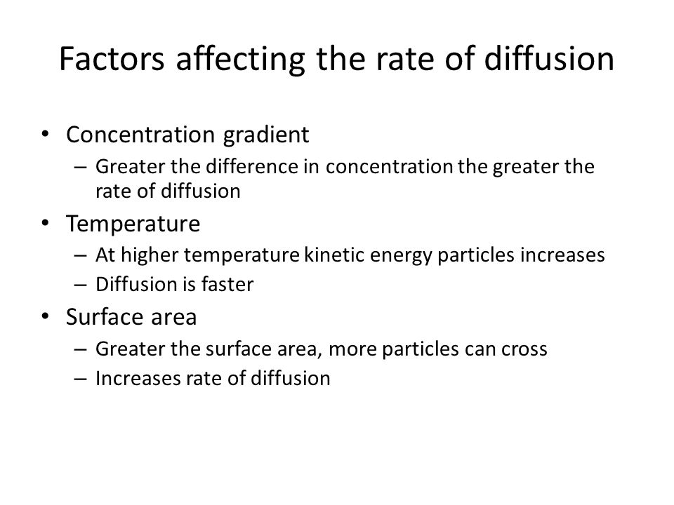Factors affecting the rate of diffusion