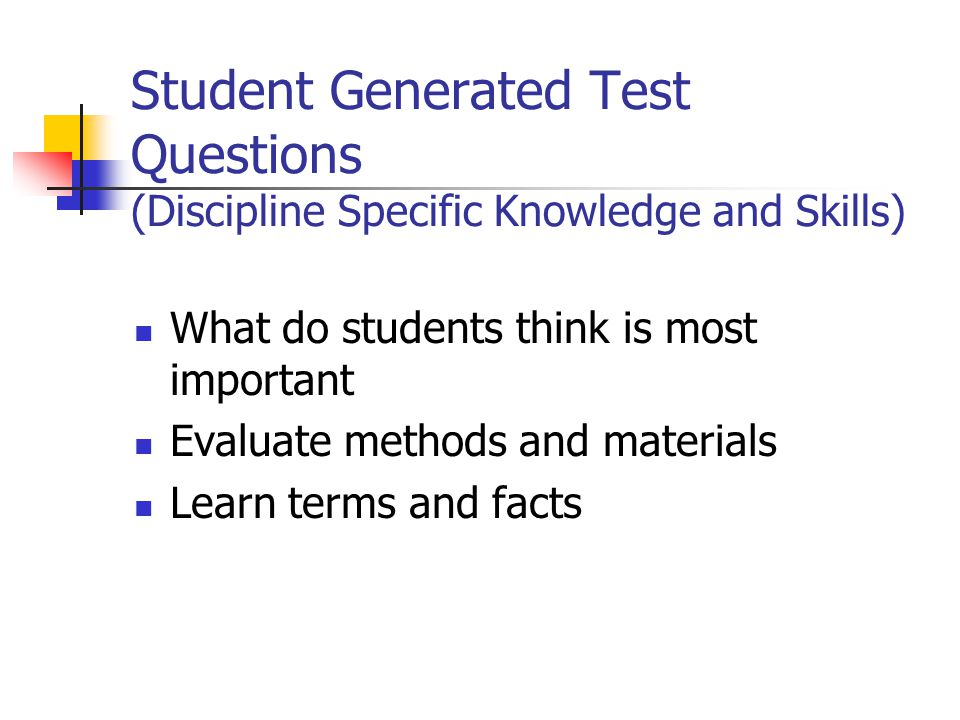 Student Generated Test Questions (Discipline Specific Knowledge and Skills)