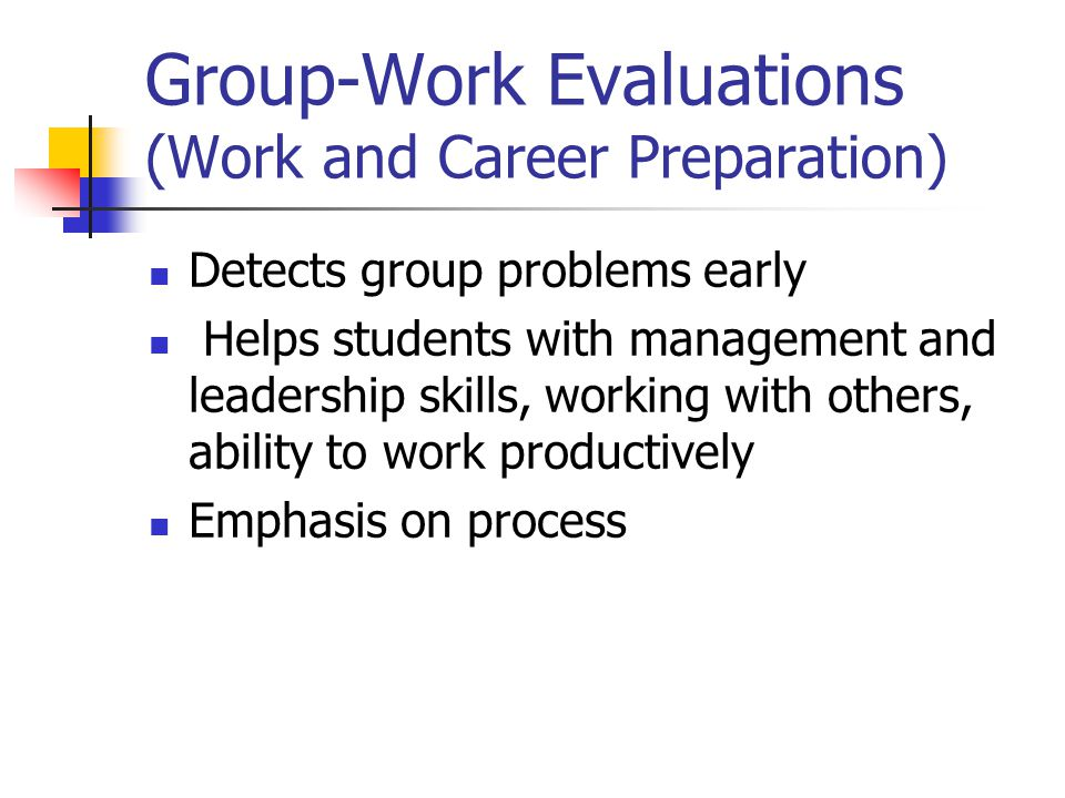 Group-Work Evaluations (Work and Career Preparation)
