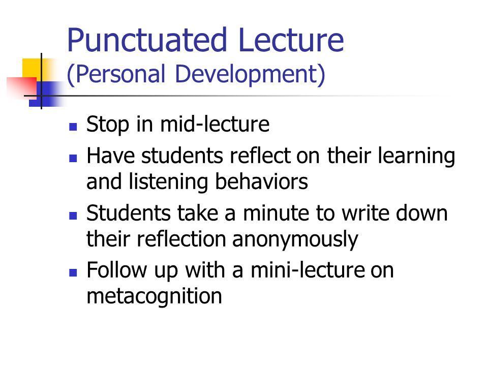 Punctuated Lecture (Personal Development)