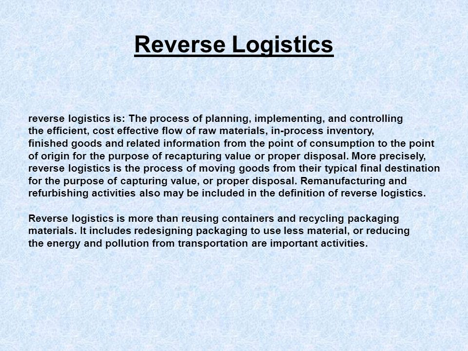The Importance of Reverse Logistics