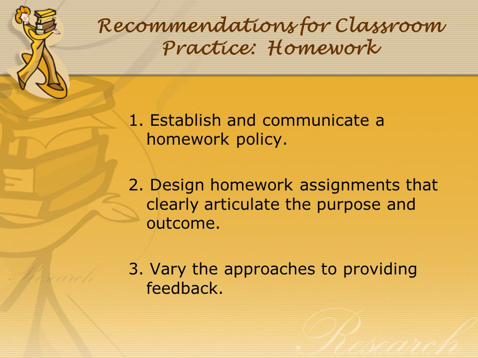 Recommendations for Classroom Practice: Homework