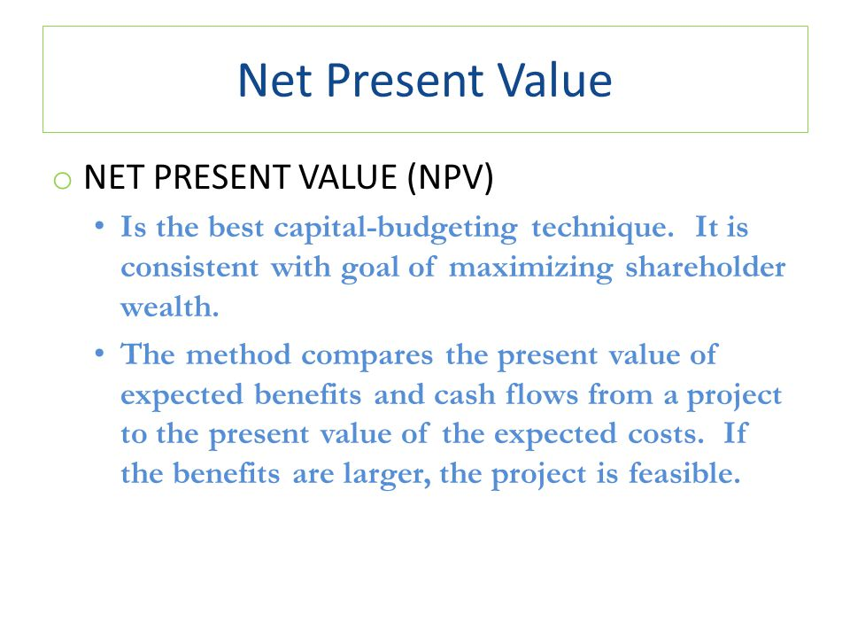 net present value and capital budgeting Net acquisitions as acquisitions less disposals current market value of factory site $0 npv and capital budgeting slide 26.