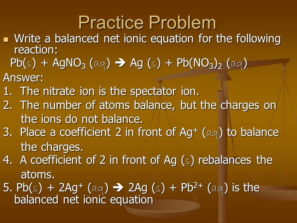 write a balanced net ionic equation