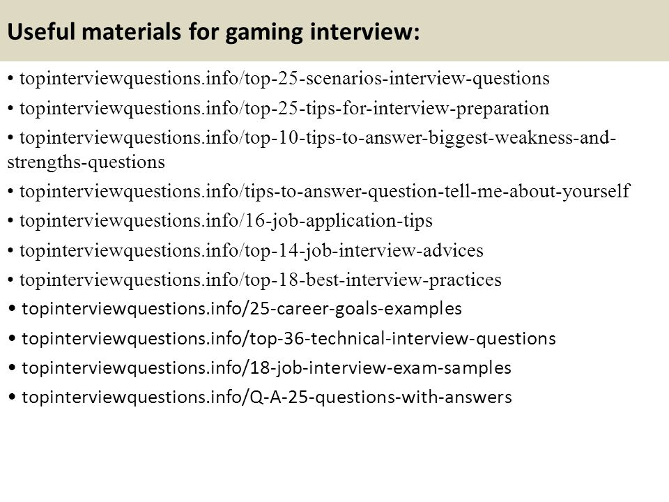 Top 10 gaming interview questions and answers ppt video online 12 useful ccuart Gallery