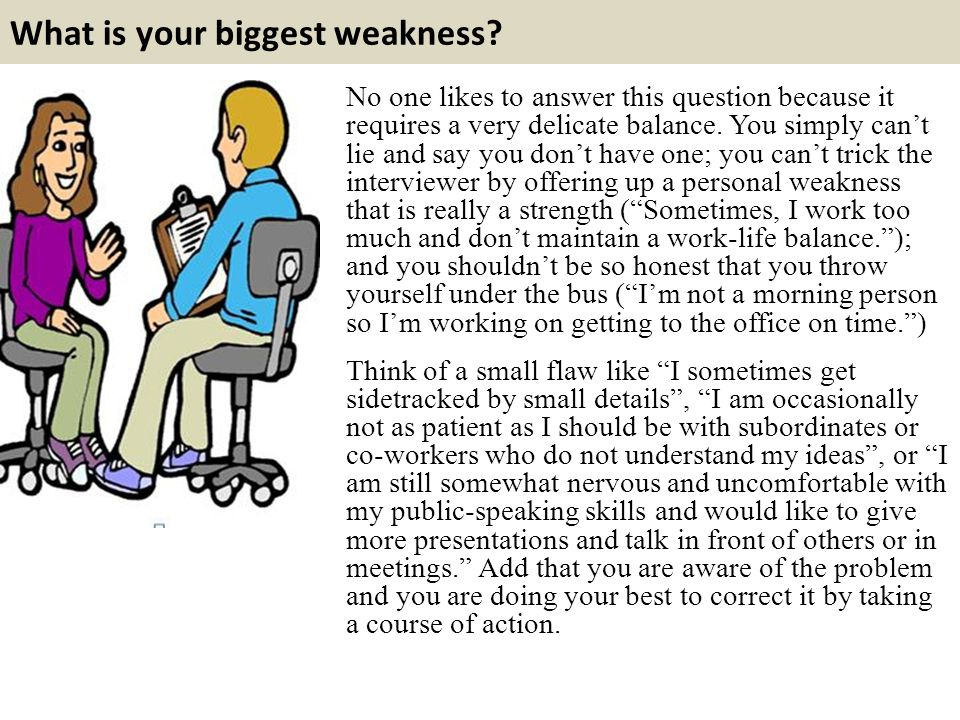how to answer biggest weakness interview question