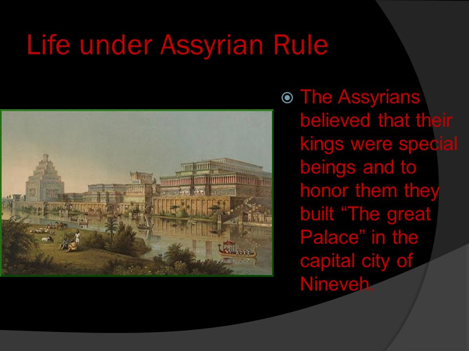 Life under Assyrian Rule