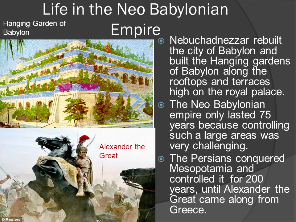 Life in the Neo Babylonian Empire