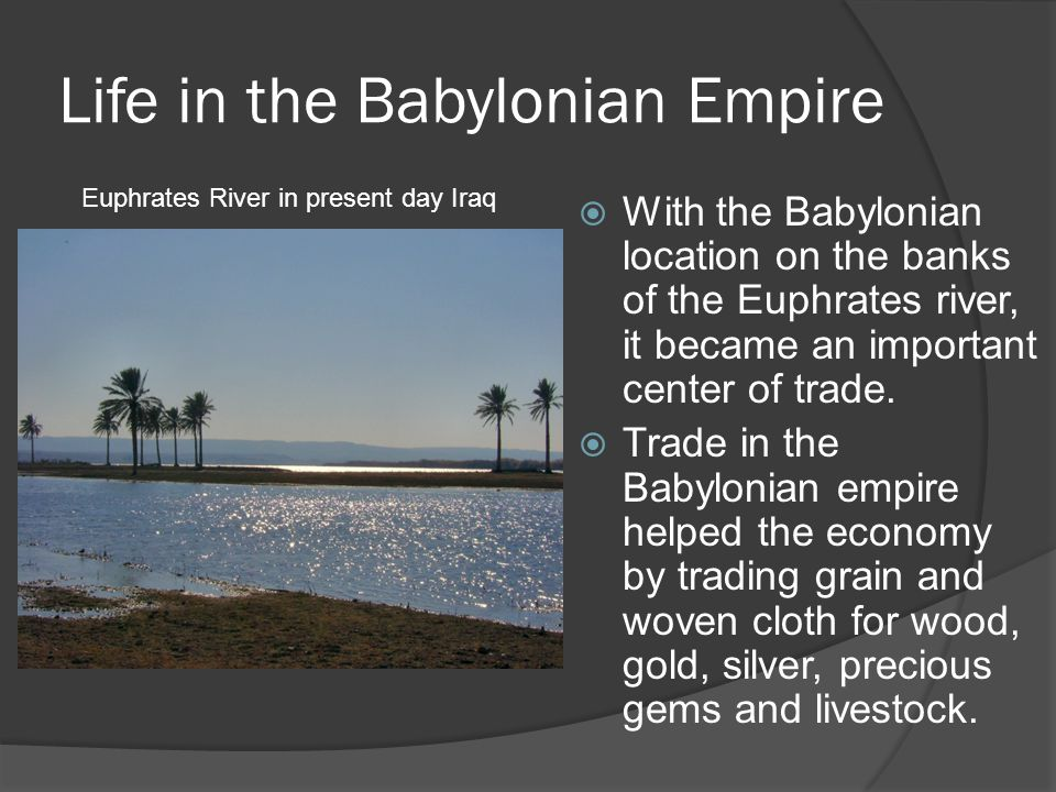 Life in the Babylonian Empire