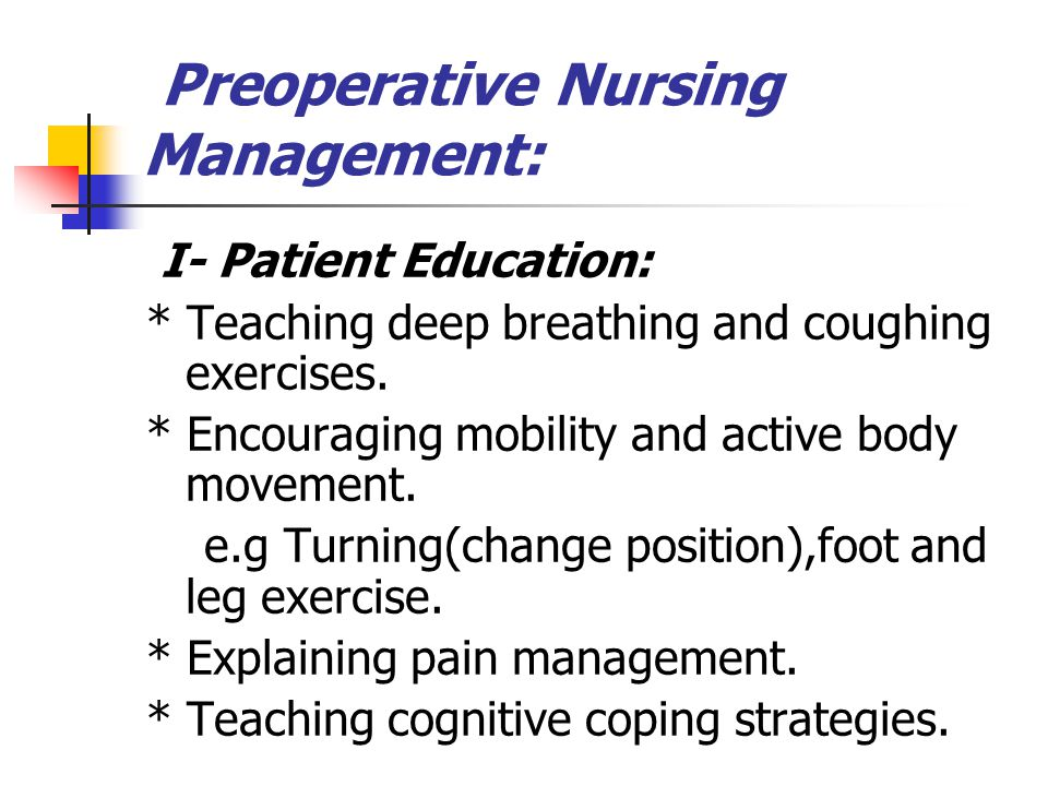 Preoperative Nursing Management: