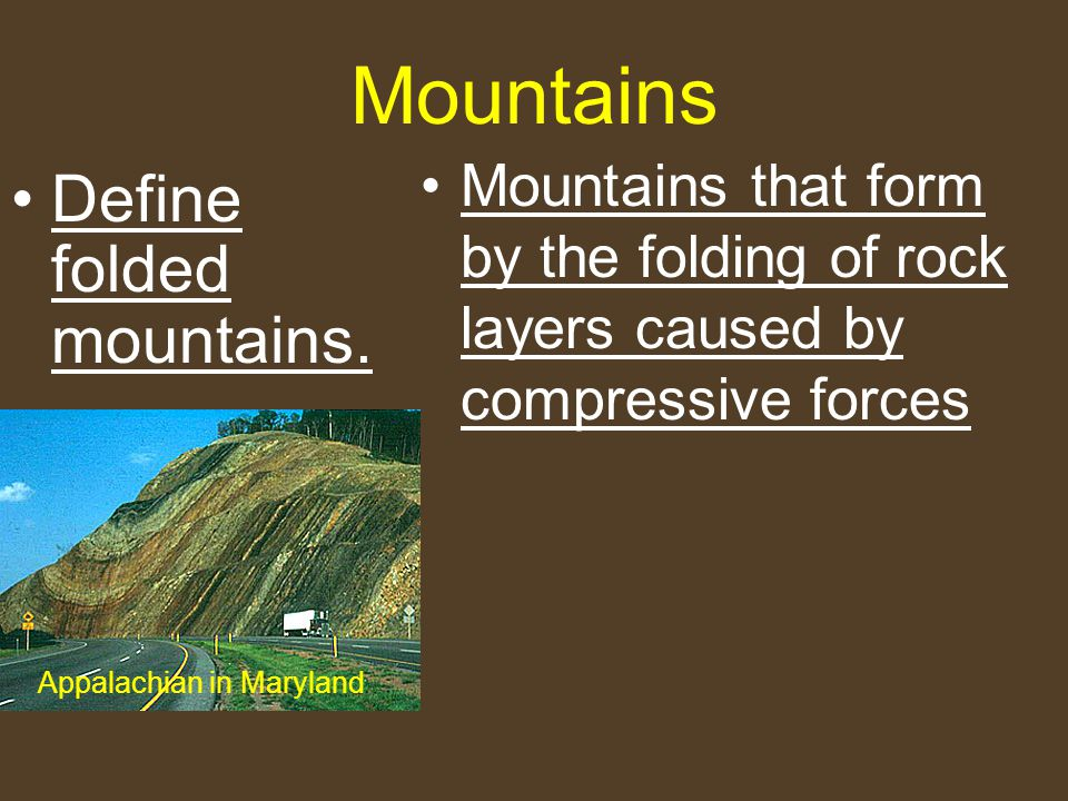 Mountains Compare types of mountains. - ppt download