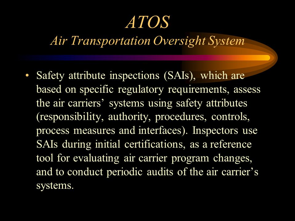 ATOS Air Transportation Oversight System