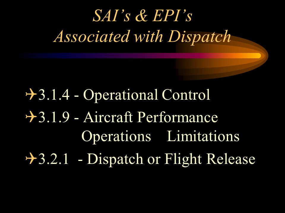 SAI's & EPI's Associated with Dispatch