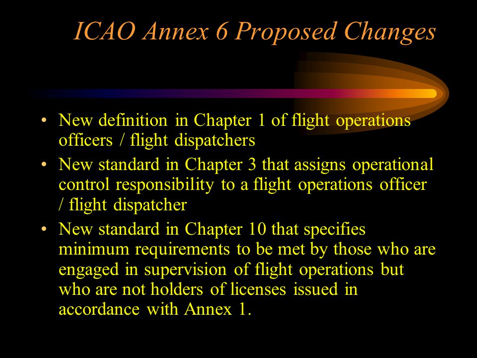 ICAO Annex 6 Proposed Changes