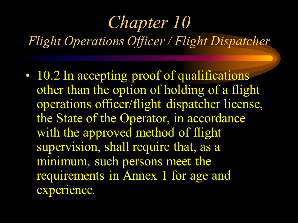 Chapter 10 Flight Operations Officer / Flight Dispatcher