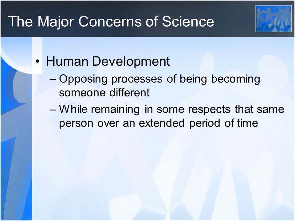 The Major Concerns of Science