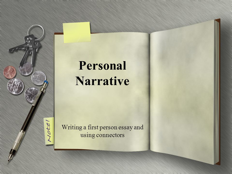 writing a first person essay and using connectors ppt video  writing a first person essay and using connectors