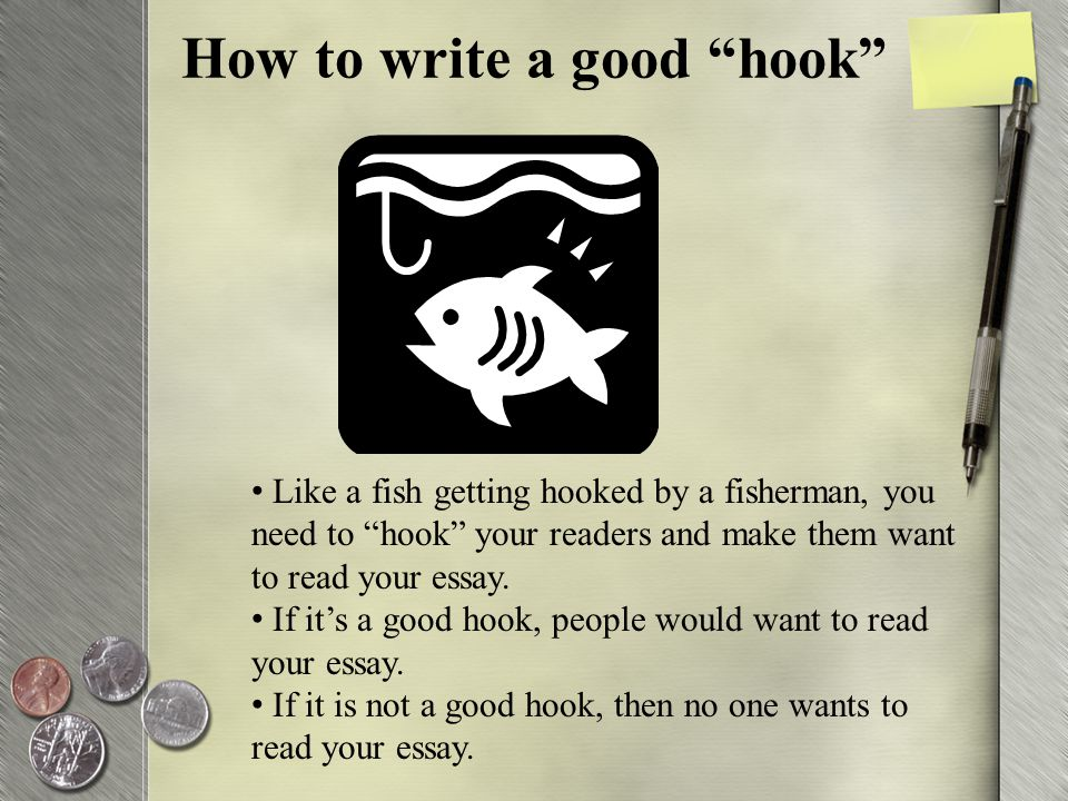 What Is a Good Hook for an Essay?