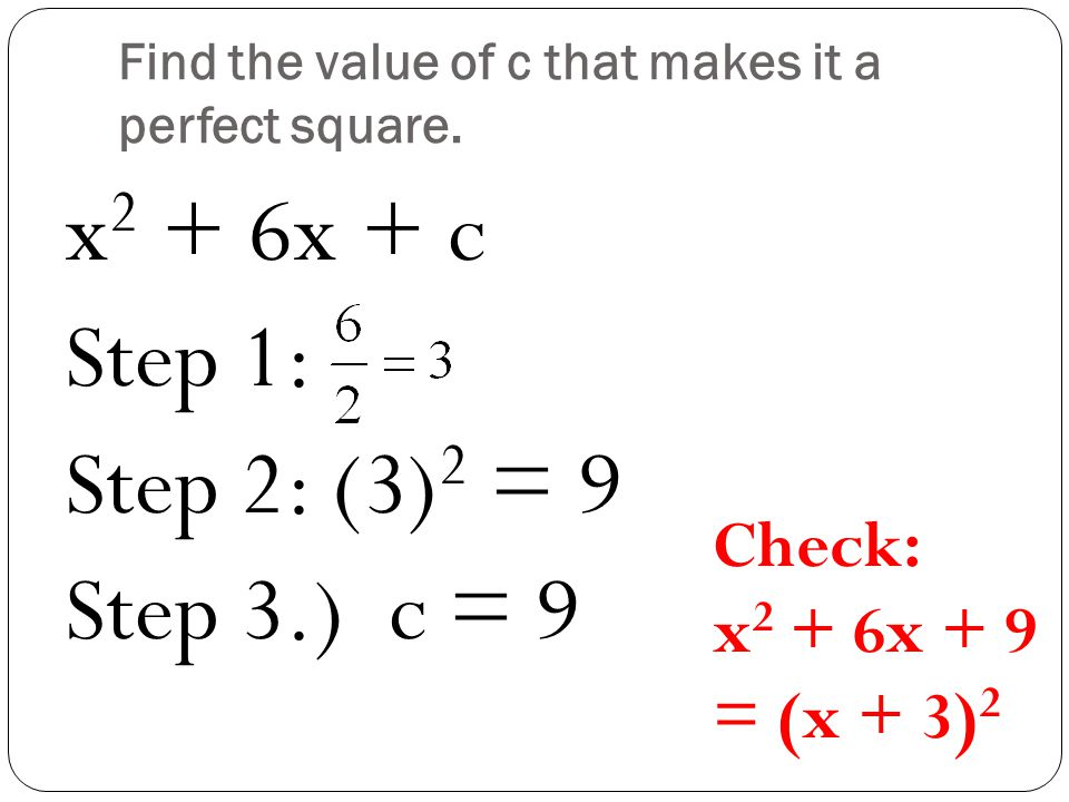 Find the value of c that makes it a perfect square.