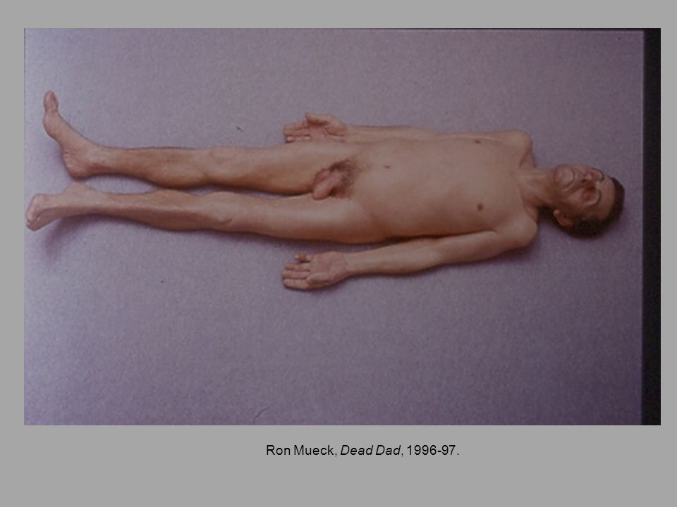 Ron Mueck, Dead Dad, 1996-97.