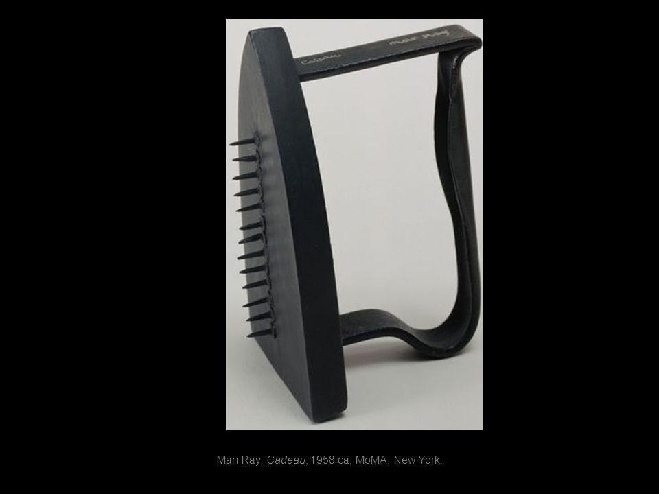 Man Ray, Cadeau, 1958 ca, MoMA, New York.
