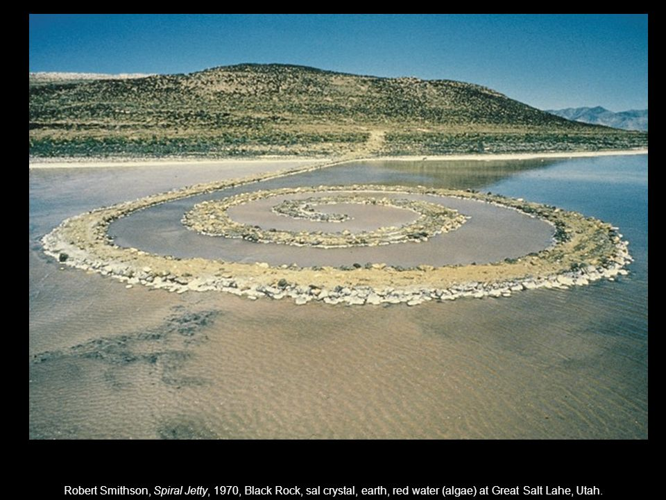Robert Smithson, Spiral Jetty, 1970, Black Rock, sal crystal, earth, red water (algae) at Great Salt Lahe, Utah.
