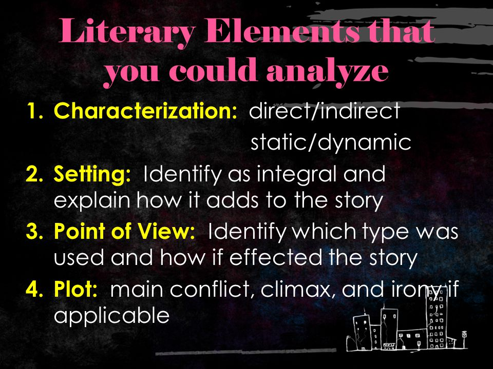 Literary Elements that you could analyze