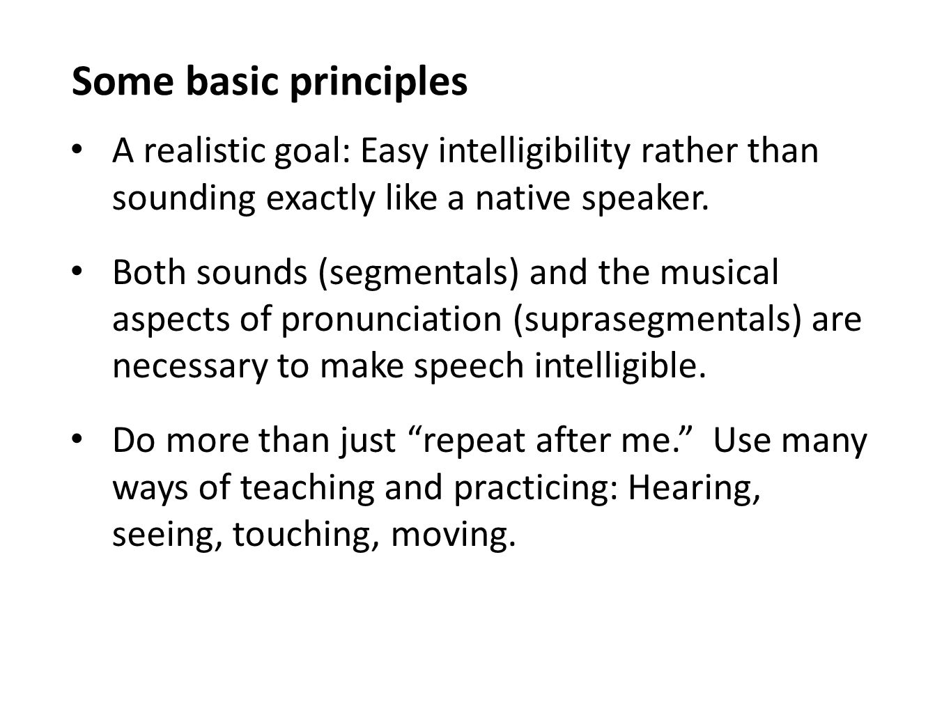 steps to teaching suprasegmentals An online call pronunciation tool by  summary of steps used in the creation of the pre and post  assessing the effectiveness of an online call pronunciation tool.